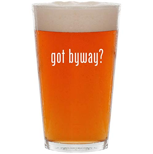 got byway? - 16oz All Purpose Pint Beer Glass