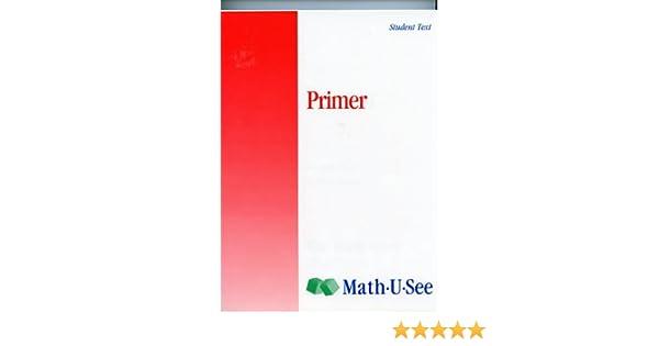 Math-U-See Primer Student Text: Mirian Homer: Amazon.com: Books
