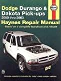 Haynes Dodge Durango and Dakota Pick-Ups Automotive Repair Manual, Jay Storer and John H. Haynes, 156392532X