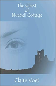 Book The Ghost of Bluebell Cottage