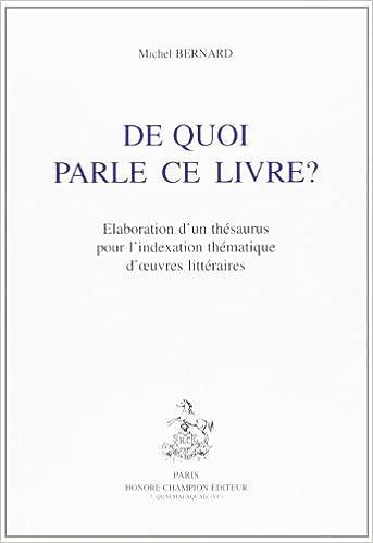 Livres gratuits en ligne De quoi parle ce livre ? : Elaboration d'un thésaurus pour l'indexation thématique d'oeuvres littéraires pdf epub