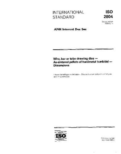 ISO 2804:1996, Wire, bar or tube drawing dies - As-sintered pellets of hardmetal (carbide) - Dimensions pdf epub