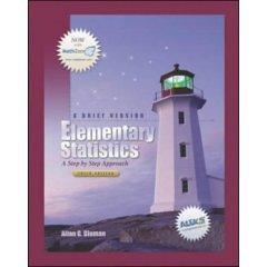 Elementary Statistics A Step By Step Book By Allan G Bluman