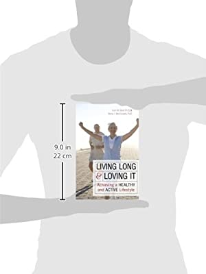 Living Long & Loving It: Achieving a Healthy and Active Lifestyle