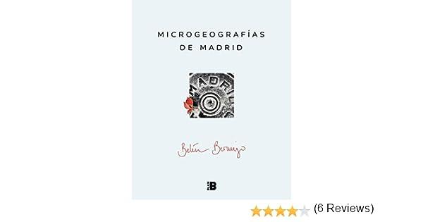 Microgeografías de Madrid eBook: Belén Bermejo: Amazon.es: Tienda ...