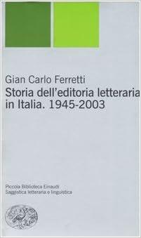 Risultati immagini per storia dell'editoria letteraria italiana