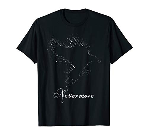 Nevermore The Raven Poe Halloween Gothic Macabre Shirt Gift (Nevermore The Best Of Raven)