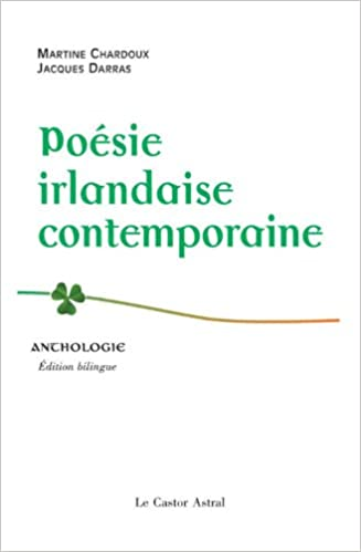 En ligne téléchargement Poésie irlandaise contemporaine : Anthologie pdf, epub ebook