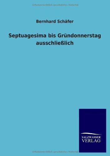 Download Septuagesima bis Gründonnerstag ausschließlich (German Edition) PDF
