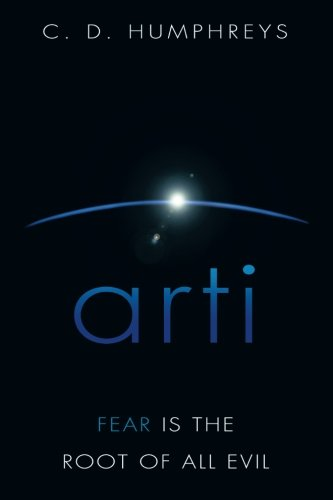 Read Online arti: Fear is the Root of All Evil PDF