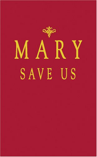 Mary,save Us