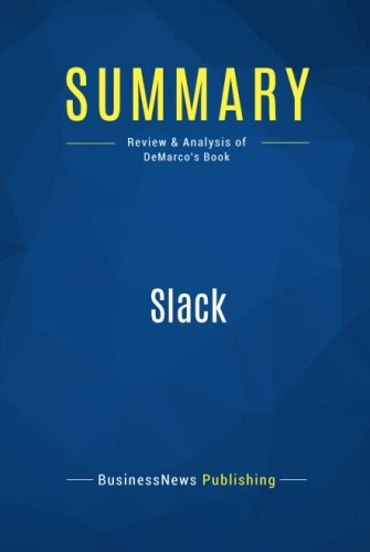 Summary: Slack: Review and Analysis of DeMarco's Book pdf