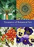 Treasures of Botanical Art, Shirley Sherwood and Martyn Rix, 1842463683