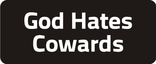 "3 - God Hates Cowards 1 1/4"" x 3"" Hard Hat Biker Helmet Stickers Bs167"
