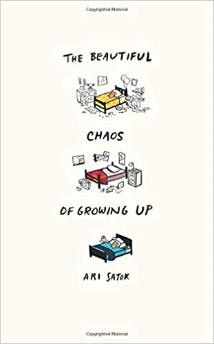 Amazoncom The Beautiful Chaos Of Growing Up 9780997843514
