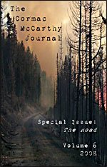 The Cormac McCarthy Journal Special Issue: The Road (The Cormac McCarthy Society Journal Series, Volume 6)