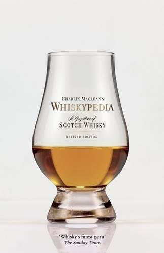 Whiskypedia: A Compendium of Scotch (Scotch Single Malt Whisky)
