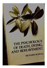 Psychology of Death, Dying and Bereavement