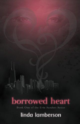 Borrowed Heart: Book One of the Evie Sanders Series