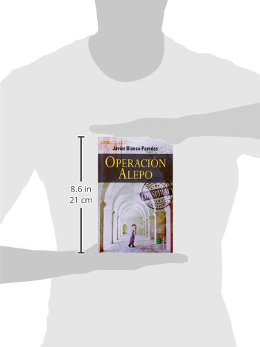 Operación Alepo: Amazon.es: Blanco Paredes, Javier: Libros