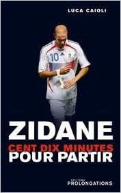 Livre gratuits Zidane : 110 Minutes pour partir pdf, epub ebook