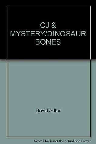 book cover of Cj &amp: Mystery: dinosaur Bones