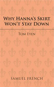 Why Hanna's Skirt Won't Stay Down