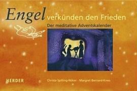 Engel verkünden den Frieden: Der meditative Adventskalender