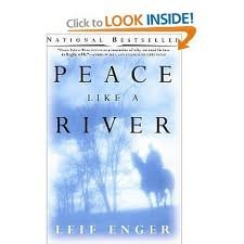 Peace Like a River Publisher: Atlantic Monthly Press; Later Printing edition