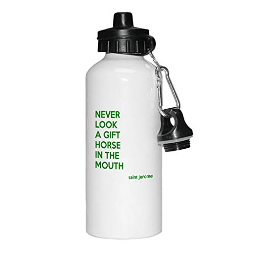 Forest Green Never Look A Gift Horse in The Mouth Aluminun White Water Bottle (Never Look A Horse In The Mouth)