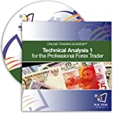 Technical Analysis I for the Professional Forex Trader 2010