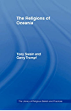 The Religions of Oceania (The Library of Religious Beliefs and Practices)