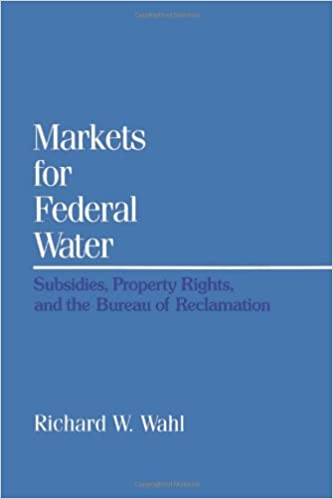 Amazon com: Markets for Federal Water: Subsidies, Property