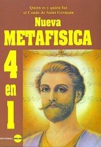 Nueva Metafisica, 4 en 1; Tome I