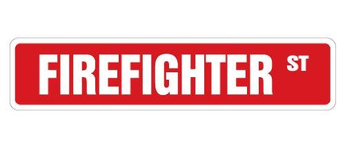 Fire Gift (FIREFIGHTER Street Sign fire fighter fireman gift novelty street)