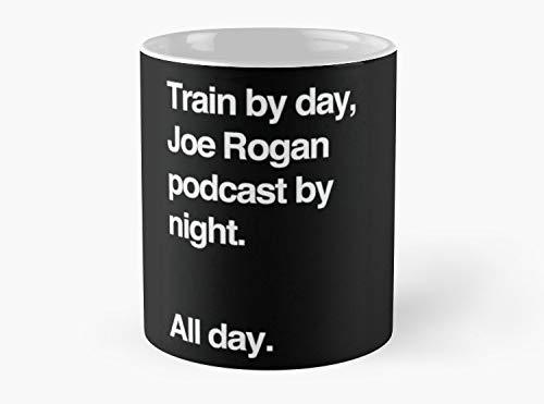 Train by day, Joe Rogan podcast by night - All Day - Nick Diaz - Helvetica Mug, Standard Mug 11 oz Premium Quality printed coffee mug - Unique Gifting ideas for Friend/coworker/loved ones (Best Of Nick Diaz)
