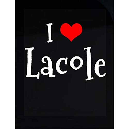 Inked Creatively I Love Lacole. Funny Gift - Sticker