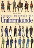 Farbiges Handbuch der Uniformkunde