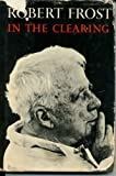In the Clearing, Robert Frost, 0030310105