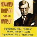 Howard Hanson Conducts Hanson: Symphonies 1 & 2 / Merry Mount Suite