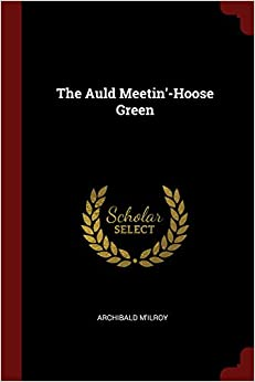Book The Auld Meetin'-Hoose Green