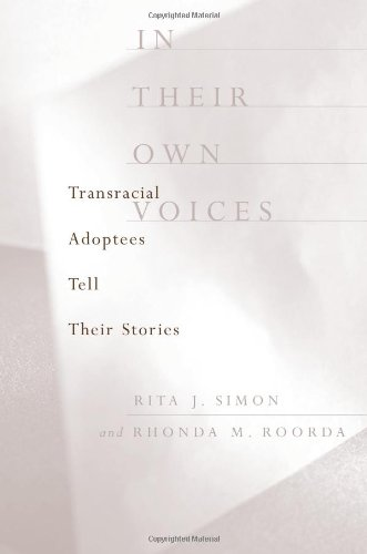 In Their Own Voices: Transracial Adoptees Tell Their Stories