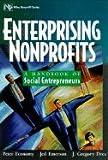 img - for Enterprising Nonprofits ,A Toolkit for Social Entrepreneurs 2002 publication book / textbook / text book