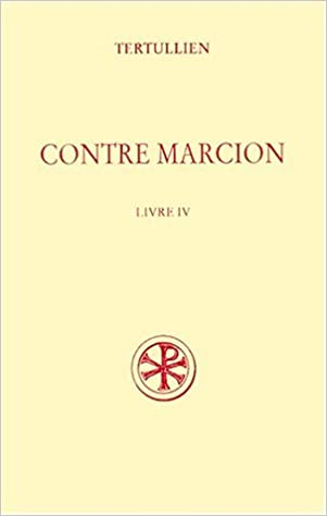 Livres gratuits Contre Marcion, Tome IV epub pdf