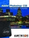 Adobe Photoshop CS5, Against The Clock, 193620102X