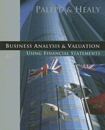 Read Online Business Analysis & Valuation Using Financial Statements (Paperback, 2007) 4th EDITION pdf epub