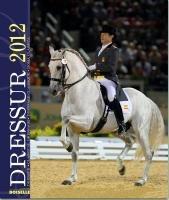 Dressur 2012: Die vollkommene Einheit zwischen Mensch und Pferd
