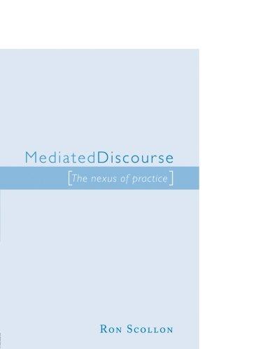 Mediated Discourse