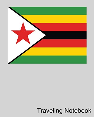 Traveling Notebook: Zimbabwe Travel Journal and Trip Organizer...