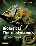 Biological Thermodynamics, Donald Haynie, 0521711347